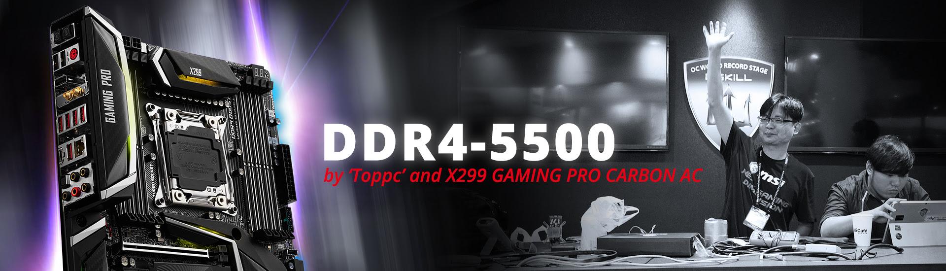 NP: MSI X299 rompe el récord de reloj de memoria: DDR4-5500!