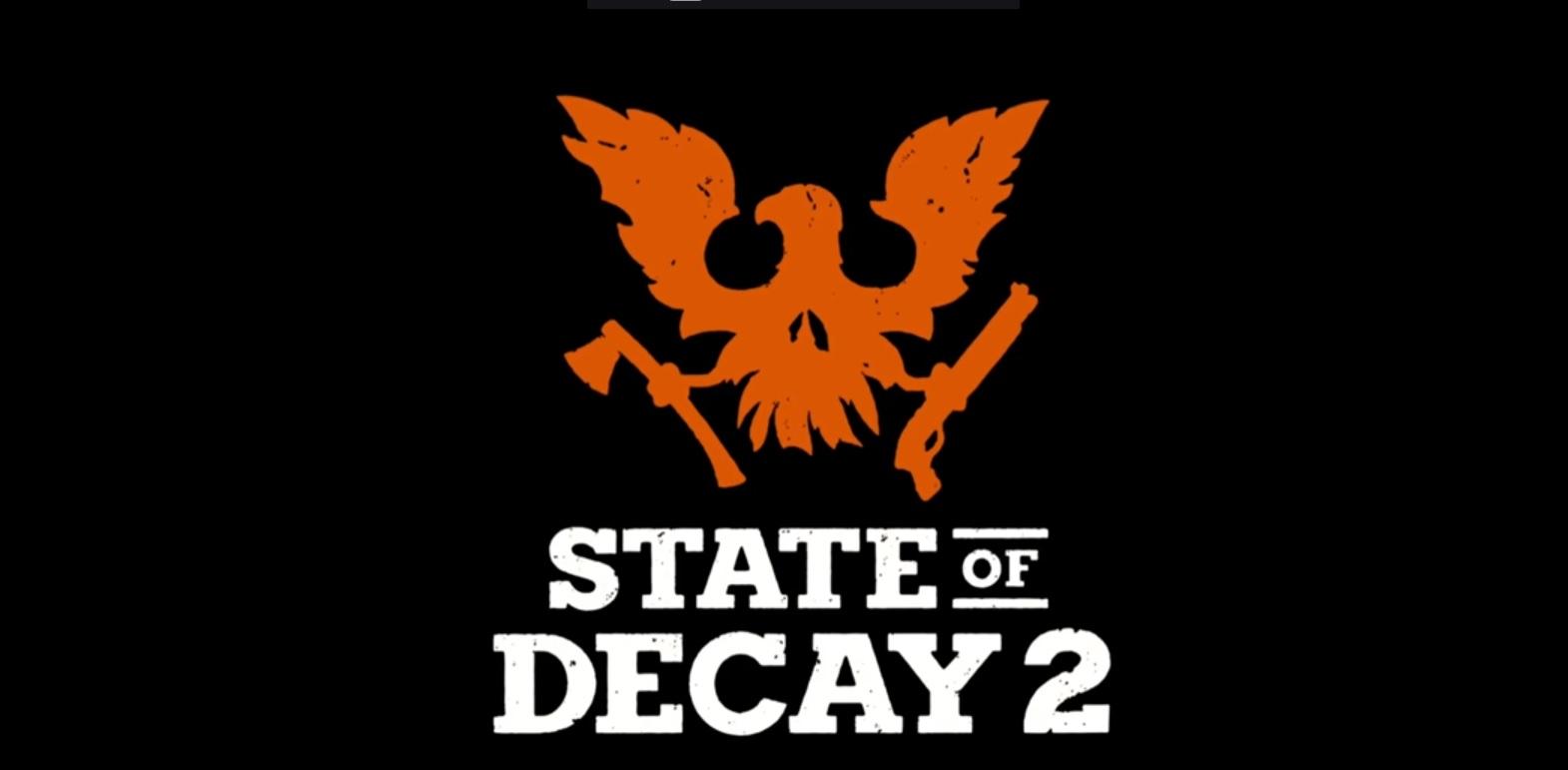 State of Decay 2 para el 22 de Mayo