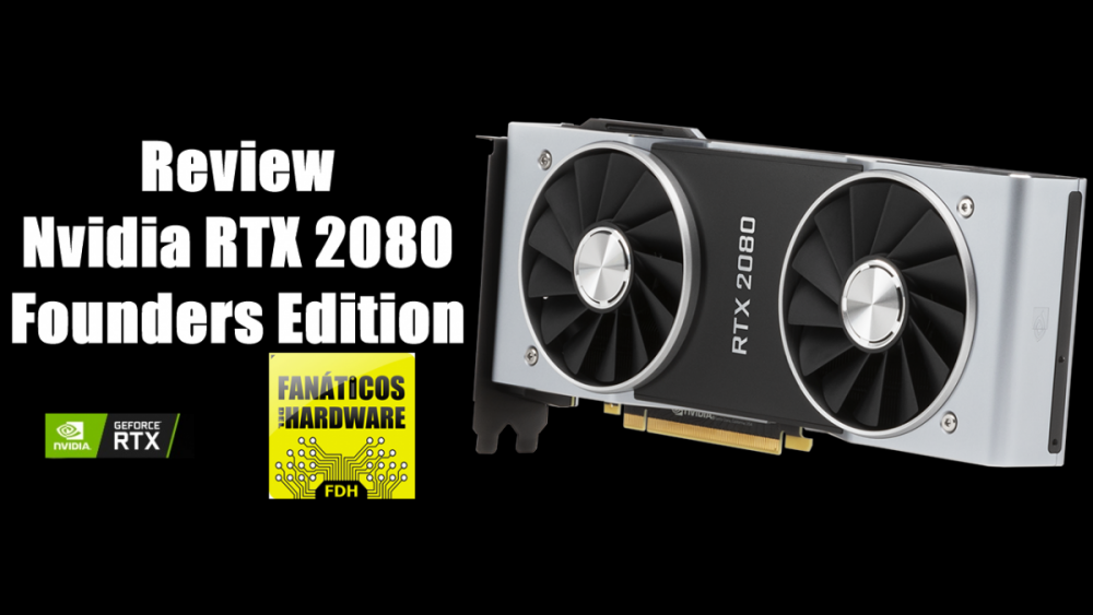 Review Nvidia RTX 2080 Founders Edition