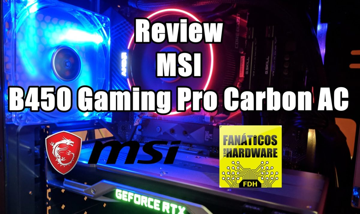 Review MSI B450 Gaming Pro Carbon AC