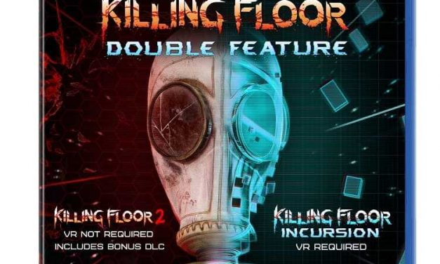NP: Ya a la venta Killing Floor Double Feature para PS4 y PS VR