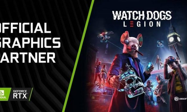 "NP: ""Watch Dogs: Legion"" llegará a PC con DirectX RayTracing de la mano de NVIDIA GeForce RTX"