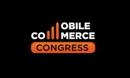 NP: El Comercio Unificado y los retos del B2B Online, protagonizarán la VII Edición del Mobile Commerce Congress