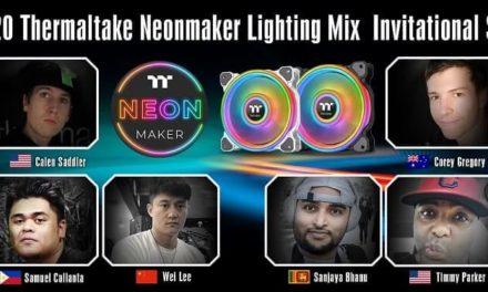 NP: 2020 Thermaltake NeonMaker Lighting Mix Invitational Season 1