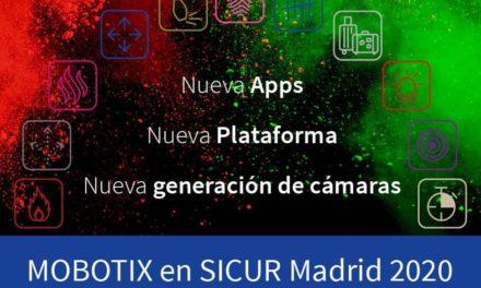 NP: Se presenta en SICUR la plataforma abierta MOBOTIX 7 que ha revolucionado el vídeo inteligente
