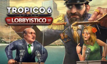 Lobbyistico llega a las versiones PS4 y Xbox One de Tropico 6