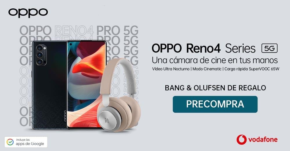 La nueva serie OPPO Reno4 llega a Vodafone
