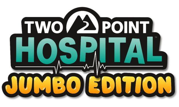 Two Point Hospital: La JUMBO Edition llegará a consolas el 5 de marzo