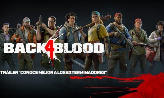 """Conoce mejor a los """"exterminadores"""" en el nuevo tráiler de Back 4 Blood"""