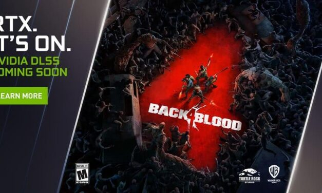 'Back 4 Blood', último juego en soportar NVIDIA DLSS