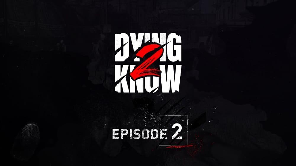 Dying Light 2 Stay Human: Nuevo tráiler gameplay revelado en el segundo episodio de Dying 2 Know